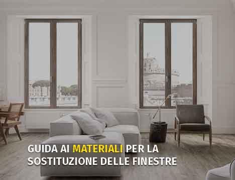 Guida ai materiali per la sostituzione delle finestre